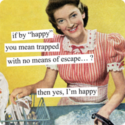 if-by-happy-you-mean-trapped-with-no-means-of-escape1